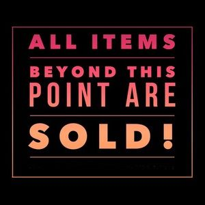 Other - Everything below is sold!